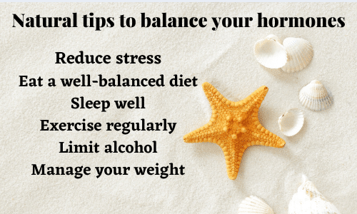 Natural tips to balance your hormones